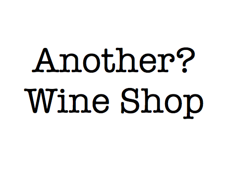 Another? Wine Shop